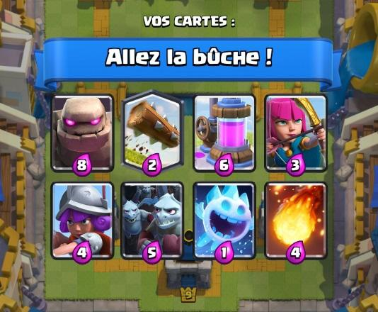 Allez la buche deck coupe roi clash royale