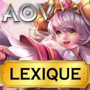 Arena of valor lexique vocabulaire moba