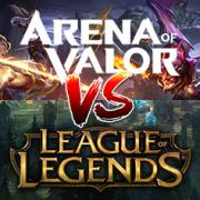 Arena of Valor vs League of Legends