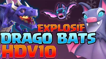 Attaque dragobats hdv10 clash of clans blog