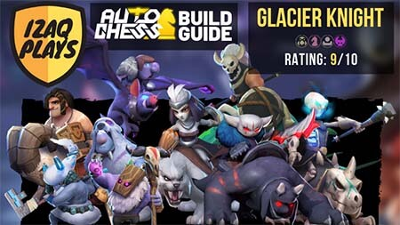 Auto chess blog build glacier knight