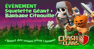 Clash of clans maj halloween troupe nouvelle boost