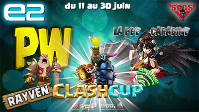 Clashcup 2017 tournoi papys warriors la fee carabine clash of clans blog