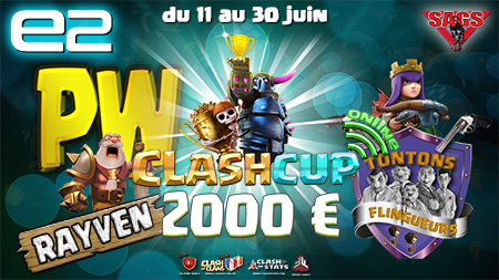 Clashcup 2017 tournoi papys warriors tt flingueurs clash of clans blog