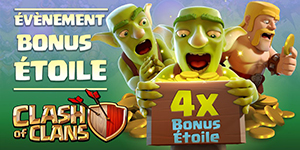Evenement bonus etoile clash of clans blog