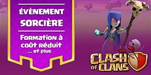 Evenement sorciere clash of clans blog 1
