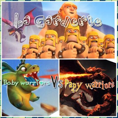 Garderie papys warriors clash of clans