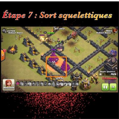 Glorious walk etape 7 sort squelettique clash of clans