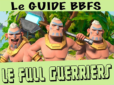 Guide bbfs full guerriers boom beach