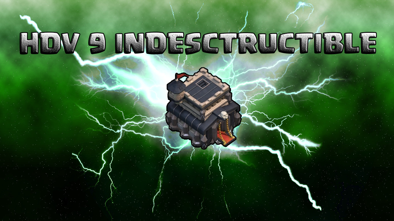 Hdv 9 indestructible