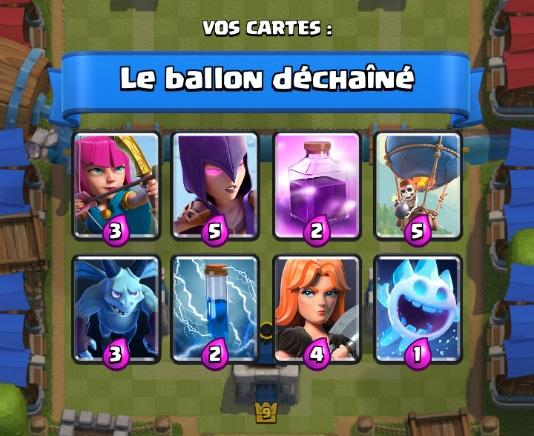 Le ballon dechaine 2 deck coupe roi clash royale