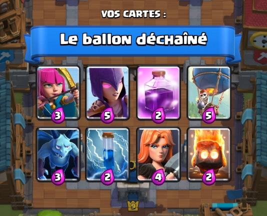 Le ballon dechaine 3 deck coupe roi clash royale