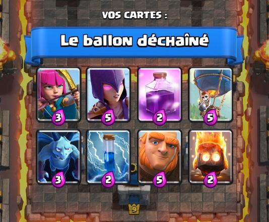 Le ballon dechaine 4 deck coupe roi clash royale