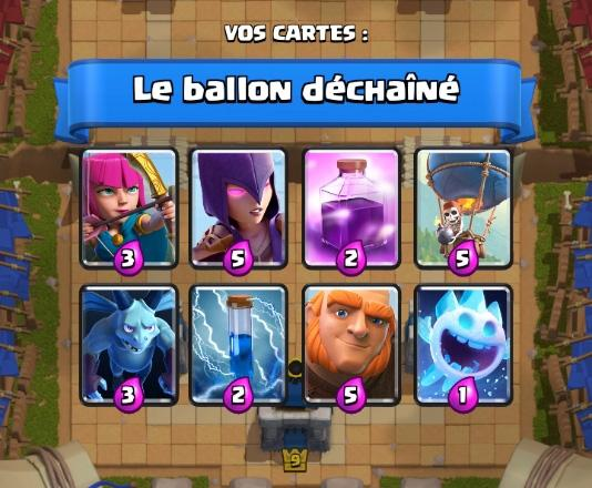 Le ballon dechaine deck coupe roi clash royale