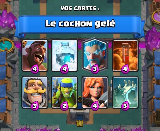 Le cochon gele deck 2 coupe roi clash royale