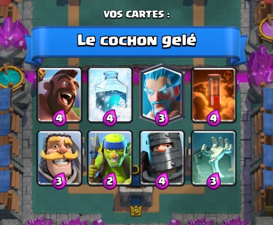 Le cochon gele deck 3 coupe roi clash royale
