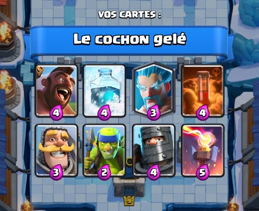 Le cochon gele deck coupe roi clash royale 1