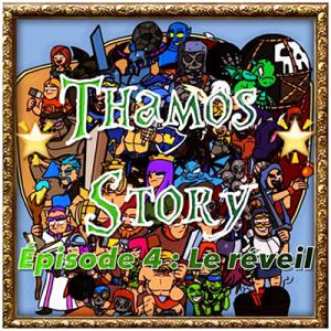 Le reveil papys warriors clash of clans thamos story episode 4
