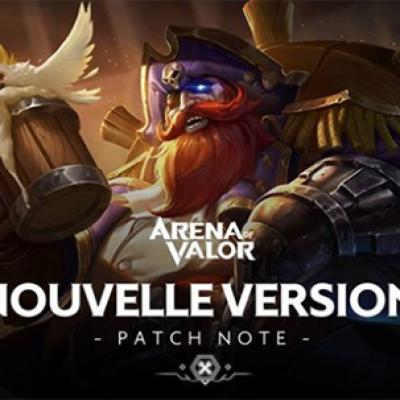 Nouvelle version patch note arena of valor