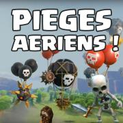 Piege aerien clash of clans