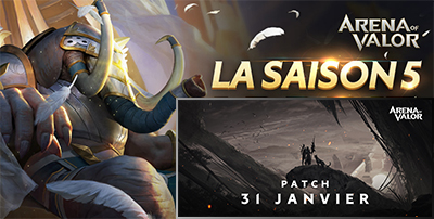Saison 5 patch 31 janvier arena of valor