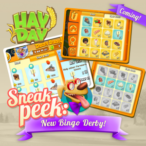 Sneak peek 4 bingo derby maj octobre 2017 hay day