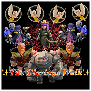 The glorious walk clash of clans blog